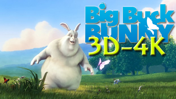 Big Buck Bunny, Sunflower 3D 4K 30fps