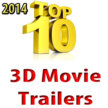TOP TEN 3D movie trailers 2014