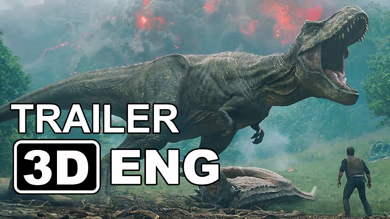 Jurassic World 2 Fallen Kingdom Trailer in 3D 2018